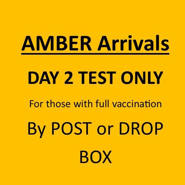 Day 2 ONLY AMBER LIST International Arrivals Test by Post or Drop Box (Mandatory)
